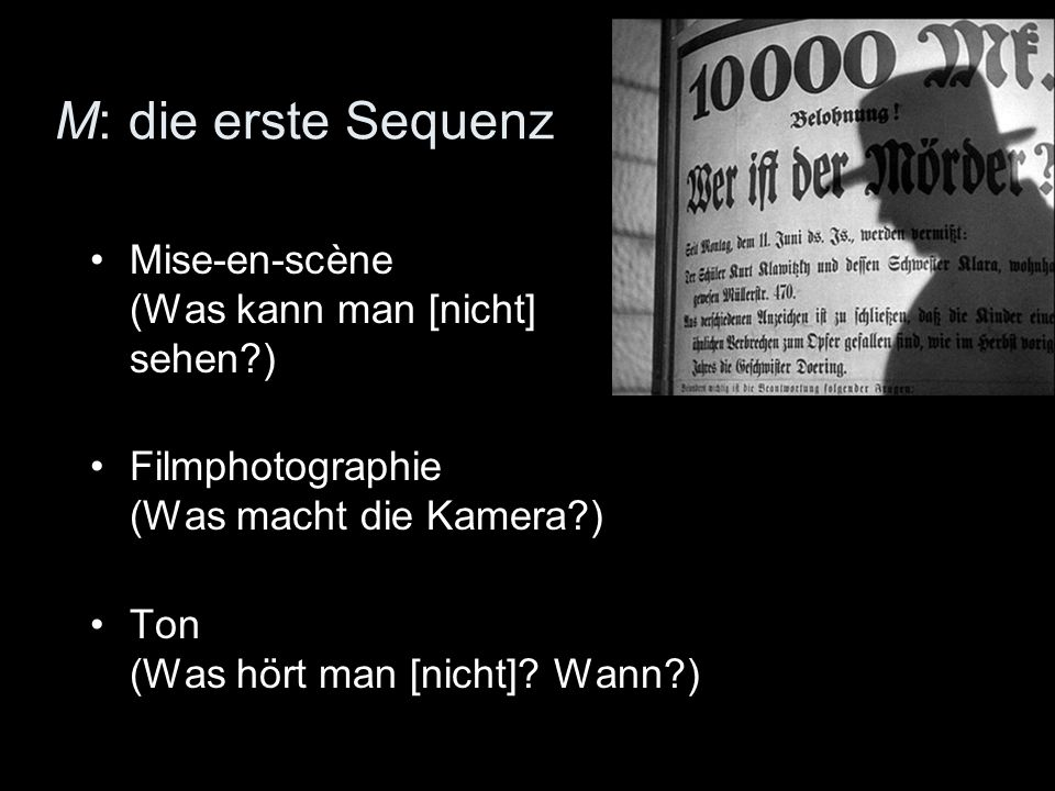 M: die erste Sequenz Mise-en-scène (Was kann man [nicht] sehen )